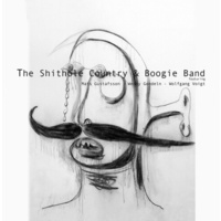 The Shithole Country & Boogie Band - The Shithole Country & Boogie Band
