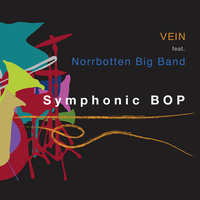 VEIN Trio & Norrbotten Big Band - Symphonic Bop