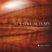 Kayhan Kalhor - it's Still Autumn