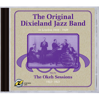 The Original Dixieland Jazz Band - In London 1919-1920