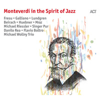 Various Artists - Monteverdi in the Spirit of Jazz