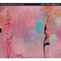 Milford Graves & Bill Laswell - Space/Time • Redemption