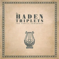 The Haden Triplets - The Family Songbook / 180 gram vinyl 2LP set
