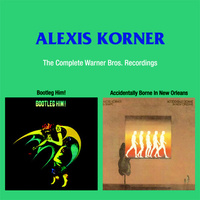 Alexis Korner - The Complete Warner Bros. Recordings