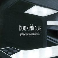 Michael Gordon - The Cooking Club: High Energy Jazz from the Cooking Club