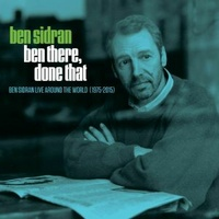 Ben Sidran - Ben There Done That: Live Around The World (1975 - 2015)