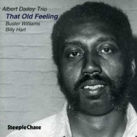 Albert Dailey Trio - That Old Feeling