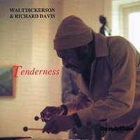 Walt Dickerson & Richard Davis - Tenderness