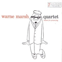 Warne Marsh Quartet - Music For Prancing