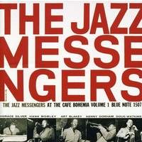 Art Blakey & The Jazz Messengers - At the Cafe Bohemia, Volume 1