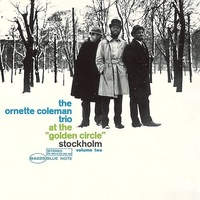 Ornette Coleman - At the Golden Circle Volume 2