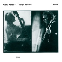 Ralph Towner & Gary Peacock - Oracle