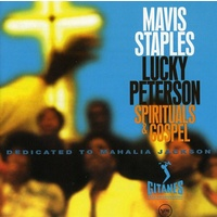 Mavis Staples & Lucky Peterson - Spirituals & Gospel: Dedicated to Mahalia Jackson