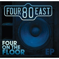 Four80East - Four On The Floor / EP