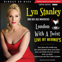 Lyn Stanley - London With A Twist - Live At Bernie's - 2 x 180g 45rpm Vinyl LPs