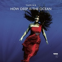 Yamina - How Deep is the Ocean - Hybrid SACD
