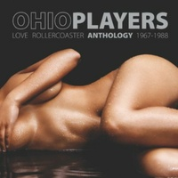 Ohio Players - Love Rollercoaster: Anthology 1967-1988