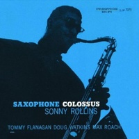Sonny Rollins - Saxophone Colossus - Hybrid Mono SACD
