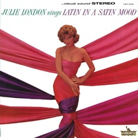 Julie London - Latin In A Satin Mood - Hybrid Stereo SACD