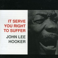 John Lee Hooker - It Serve You Right To Suffer - Hybrid SACD