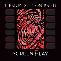 Tierney Sutton Band - ScreenPlay