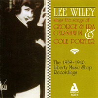 Lee Wiley - Lee Wiley sings the songs George & Ira Gershwin & Cole Porter