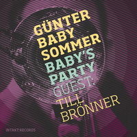 Günter Baby Sommer - Baby's Party