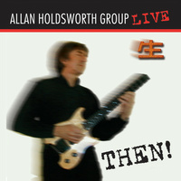 Allan Holdsworth Group - Then !