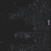 Masayuki Takayanagi - Axis / Another Revolvable Thing / 2 CD set