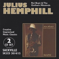 Julius Hemphill - Roi Boyé & The Gotham Minstrels / 2CD set