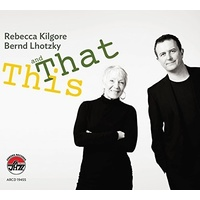 Rebecca Kilgore & Bernd Lhotzky  - This and That