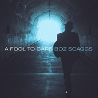 Boz Scaggs - Fool to Care
