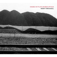 Henry Threadgill - Double Up, Plays Double Up Plus