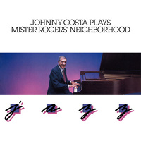 Johnny Costa - Plays Mister Rogers' Neighborhood Jazz