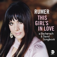 Rumer - This Girl's in Love With You: a Bacharach & David Songbook