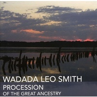 Wadada Leo Smith - Procession of the Great Ancestry