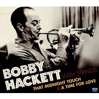Bobby Hackett with Strings - That Midnight Touch & A Time for Love