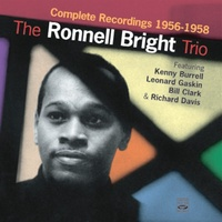 Ronnell Bright Trio - Complete Recordings 1956-1958 / 2CD set