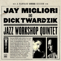 Jay Migliori & Dick Twardzik - Jazz Workshop Quintet