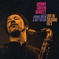 Johnny Griffin - Live in Cologne 1973