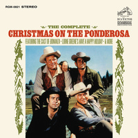 Lorne Greene - The Complete Christmas On The Ponderosa