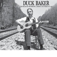 Duck Baker - Les Blues Du Richmond: Demos And Outtakes 1973-1979