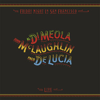 John McLaughlin, Paco de Lucia & Al Di Meola - Friday Night In San Francisco - 180g Vinyl LP