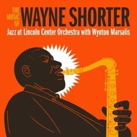 Jazz at Lincoln Center Orchestra with Wynton Marsalis - The Music of Wayne Shorter / 2CD set