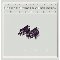 Herbie Hancock and Chick Corea - An Evening with Herbie Hancock and Chick Corea - In concert