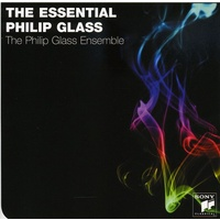 Philip Glass Ensemble - The Essential Philip Glass