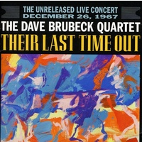 Dave Brubeck - Their Last Time Out