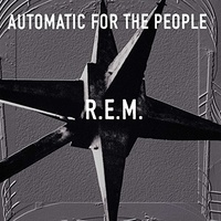 R.E.M. - Automatic for the People: 25th Aniversary Edition / 180 gram vinyl LP