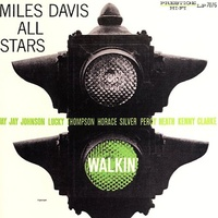Miles Davis All Stars - Walkin' - RVG remasters