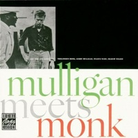 Thelonious Monk & Gerry Mulligan - Mulligan Meets Monk